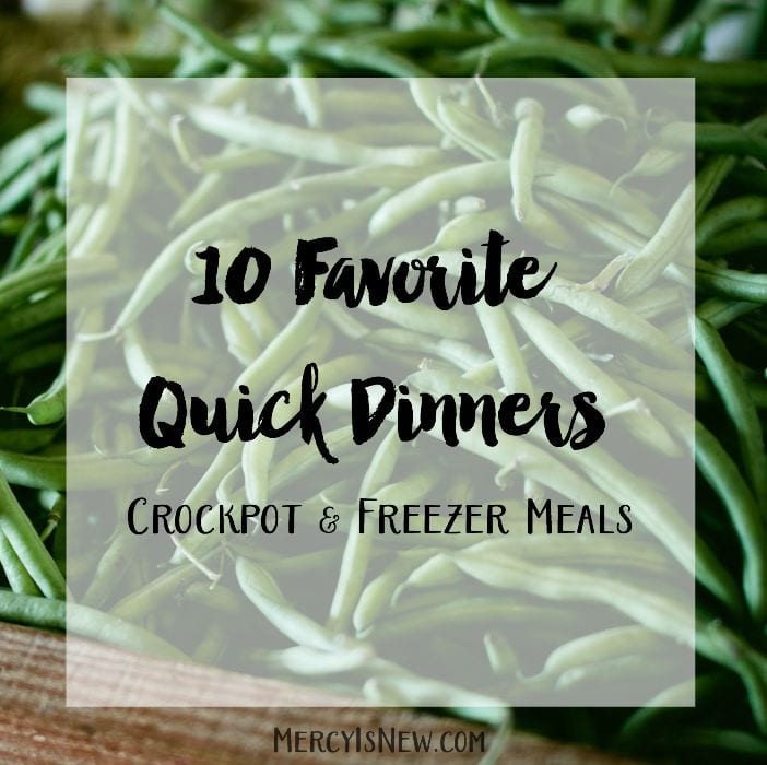 10 Favorite Quick Dinners
