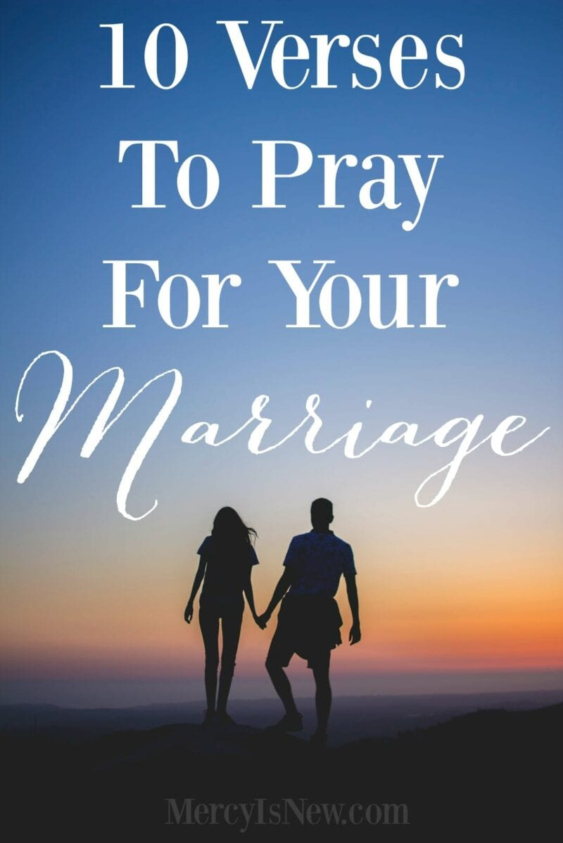 10 Verses to Pray for Your Marriage