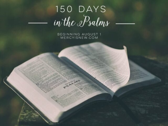 150 days in the Psalms
