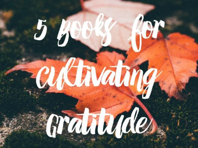 5-books-for-cultivating-gratitude
