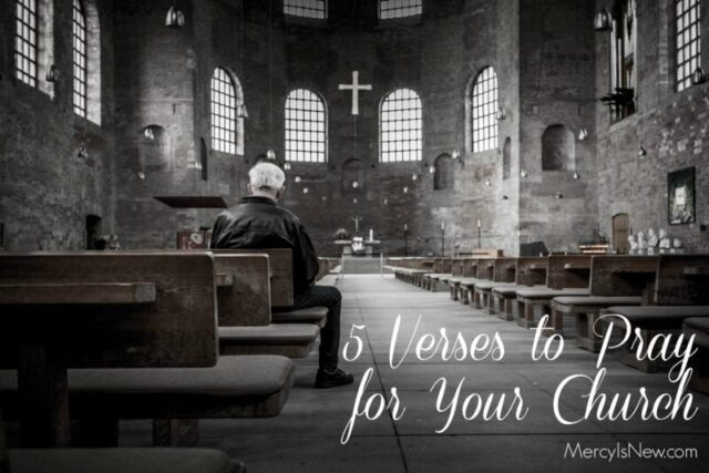 5 Verses to Pray for Your Church