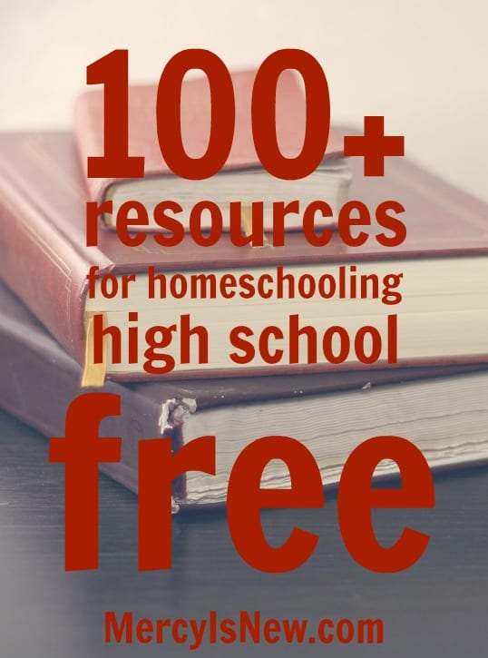 Free Resources for Homeschooling High School