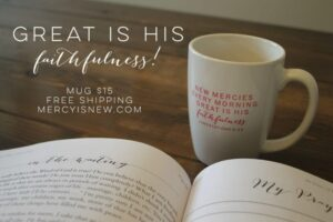 Great is His Faithfulness mug 2