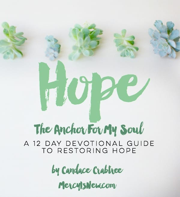 Hope The Anchor For My Soul FREE Devotions