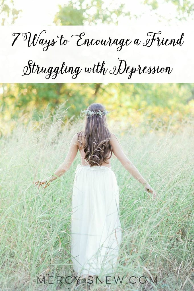 How to Encourage a Friend Struggling with Depression