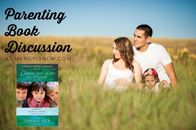 Loving Our Kids on Purpose Book Discussion