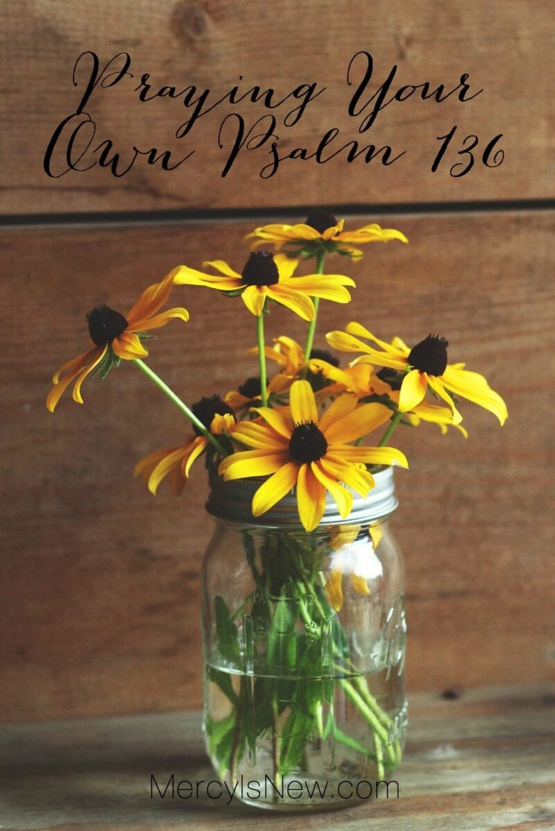 praying-your-own-psalm-136
