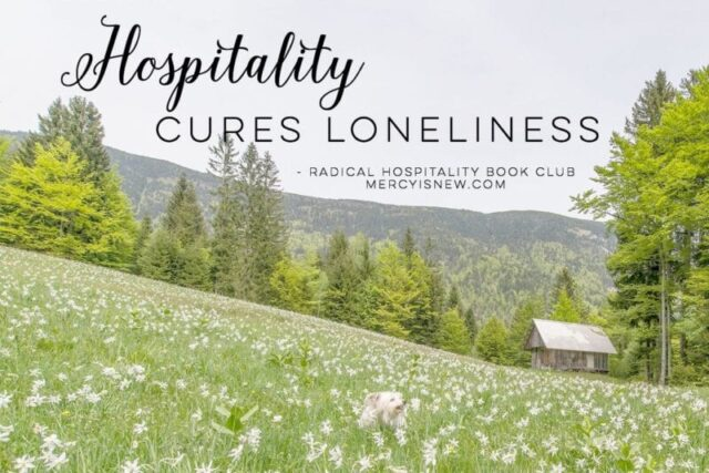hospitality cures loneliness