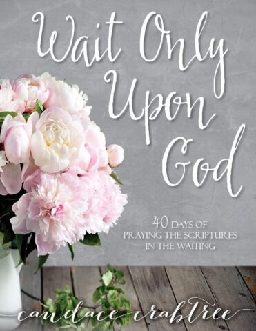 Wait Only Upon God | MercyIsNew.com