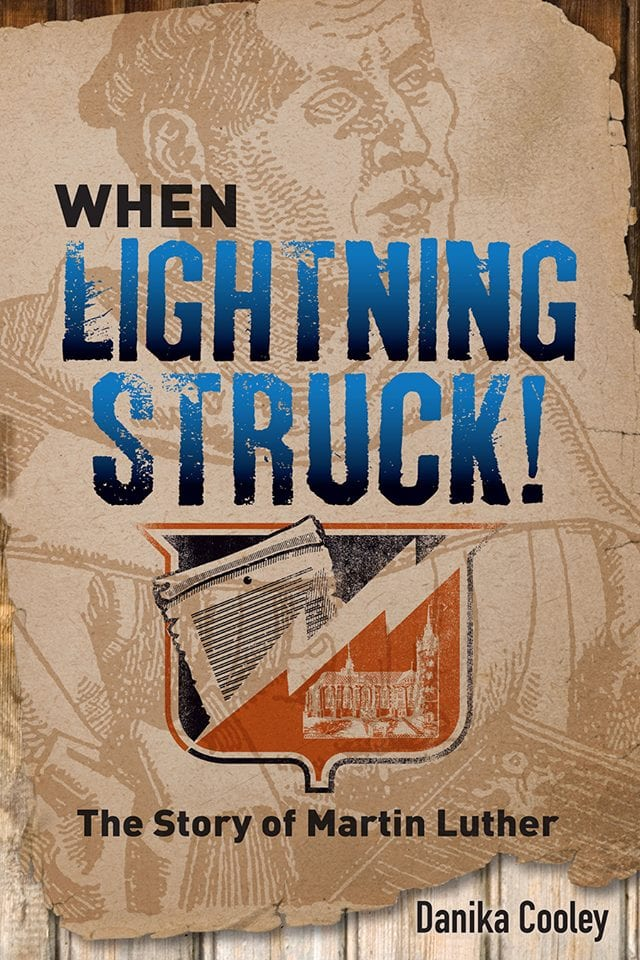 When Lightning Struck {New Book about Martin Luther}