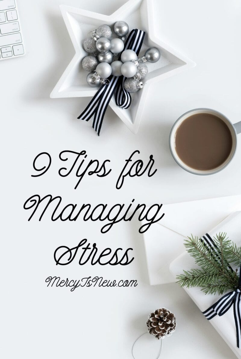 9 Tips for Managing Stress