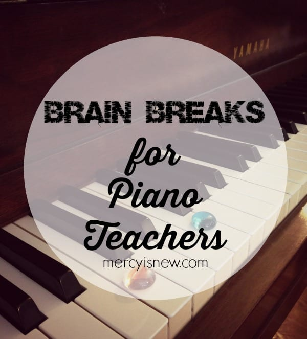 Brain Breaks for Piano Lessons