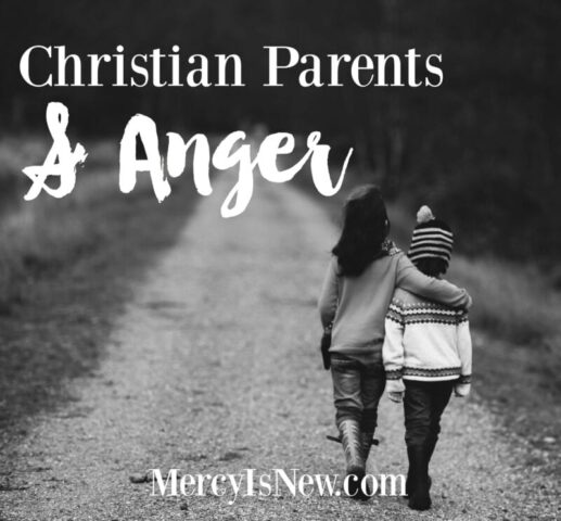 Christian Parents and Anger