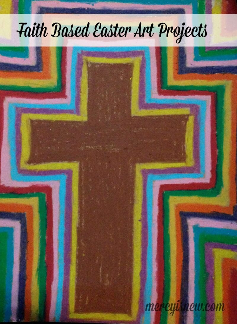 Cross Centered & Meaningful Easter Art Projects