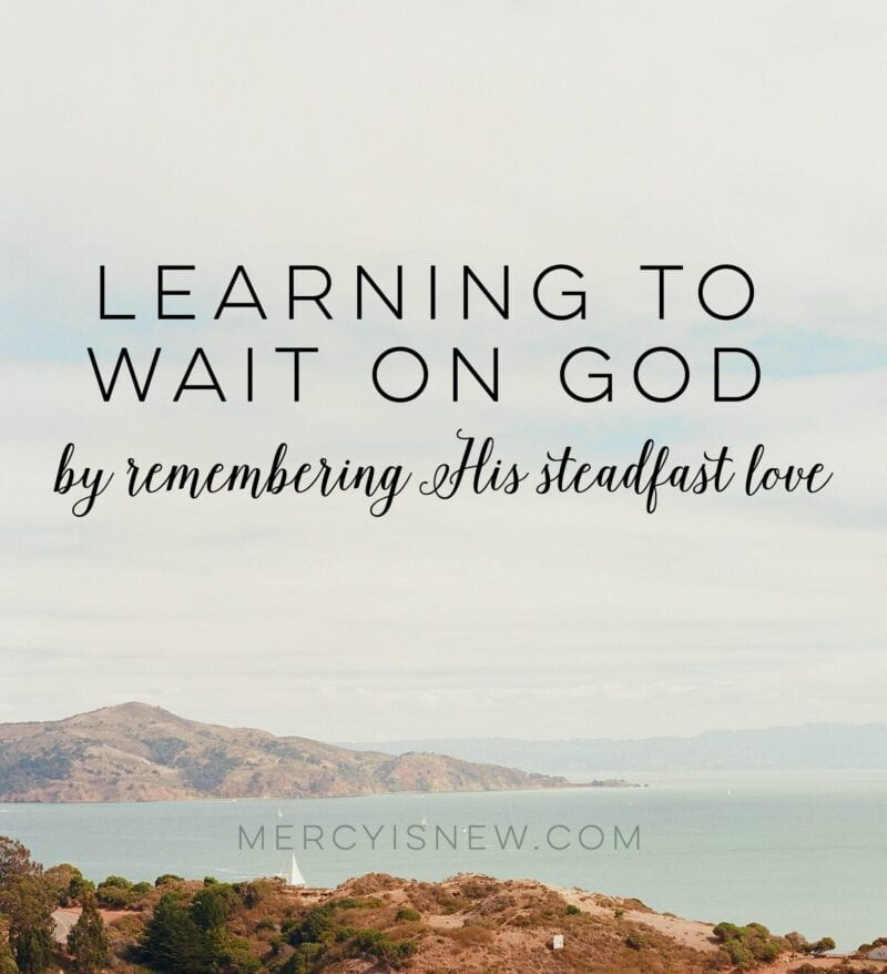 learning to wait on God