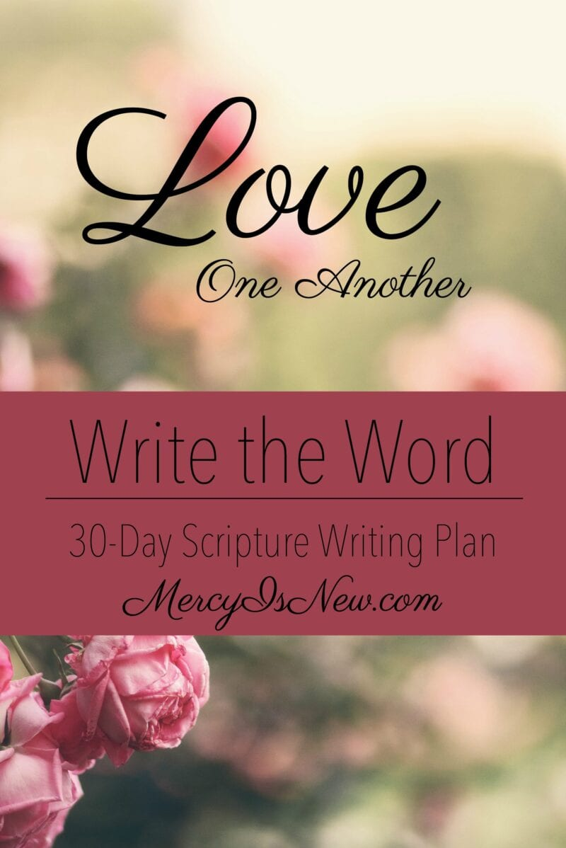 write the word love one another his mercy is new
