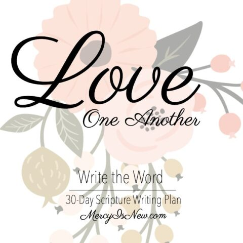 Write the Word: Love One Another