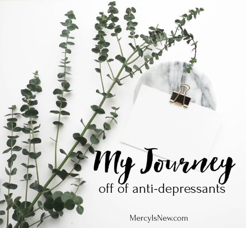 My Journey Off of Anti-Depressants