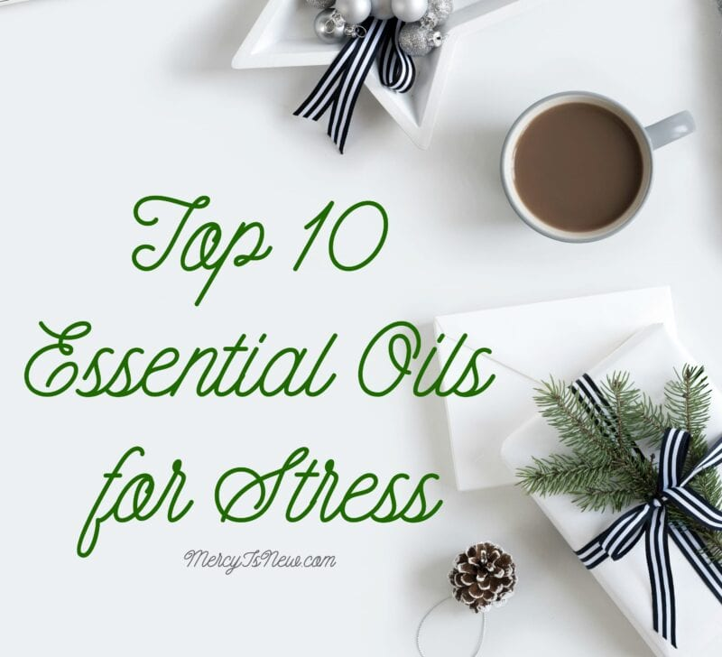 10 Essential Oils for Stress
