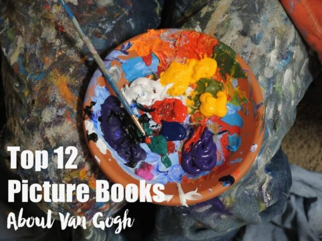 Top 12 Picture Books About Van Gogh