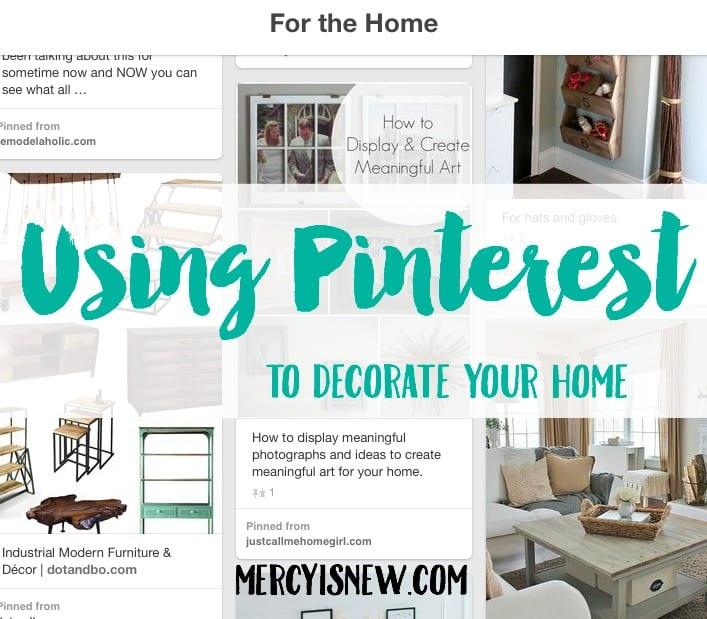 Using Pinterest to Decorate Your Home