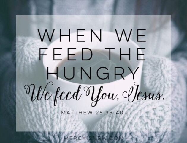when we feed the hungry